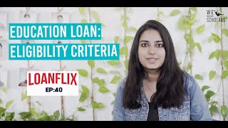 Eligibility for Education Loan : Criteria for Loan Applicants cover pic