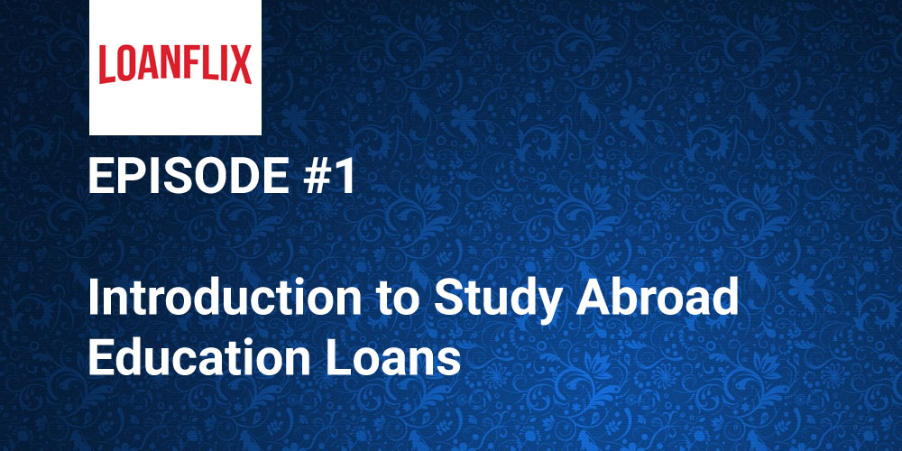 Introduction to study abroad education loan