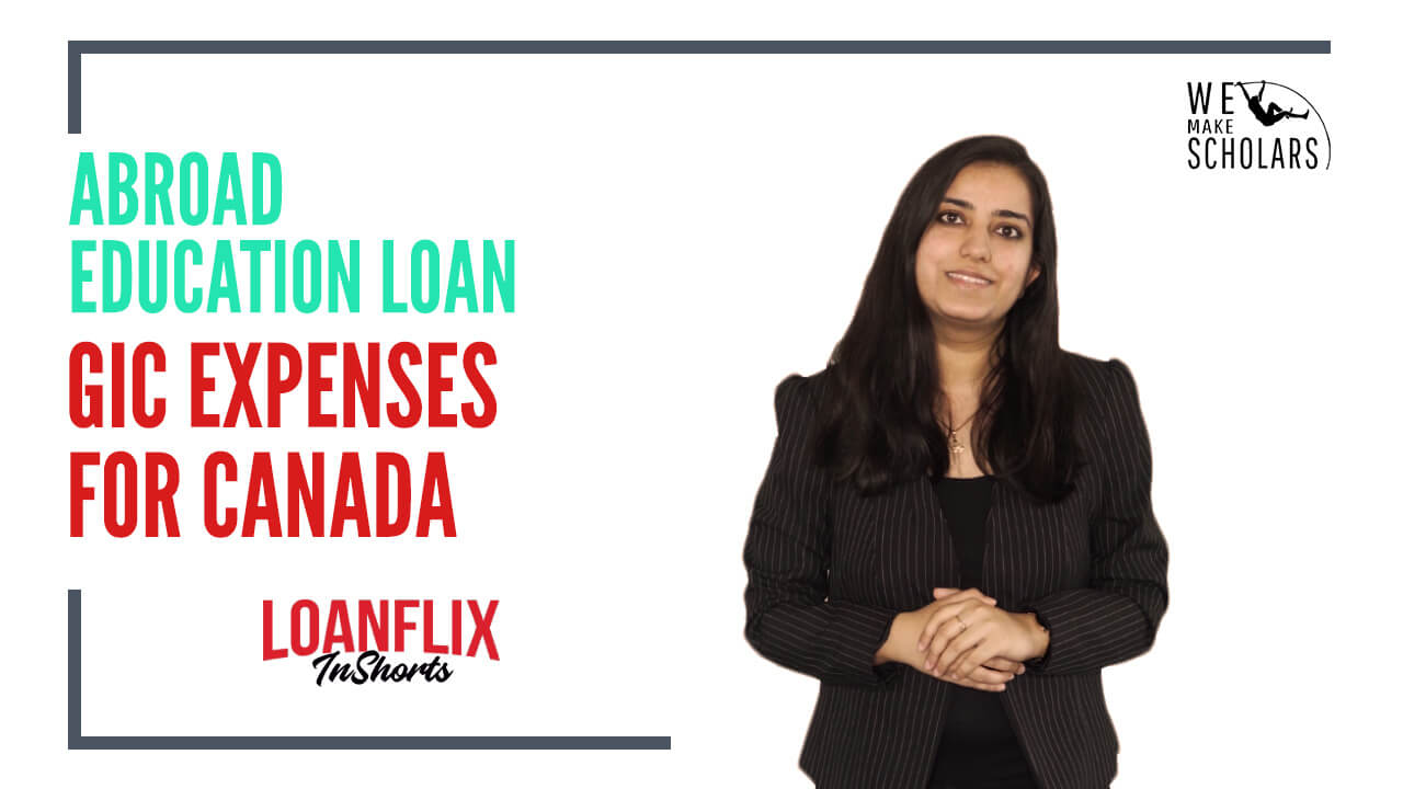 Education Loan For Canada: GIC Expenses Details cover pic