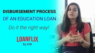 Education Loan Disbursement Process- How it works? cover pic