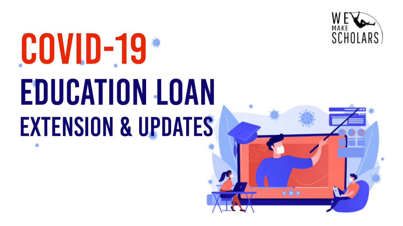 Covid 19 Crisis: Education Loan Extension in India