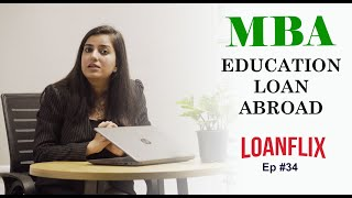 How to get an #MBA #EducationLoan for Abroad