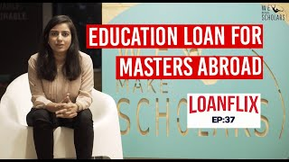 Education Loan For Masters Abroad