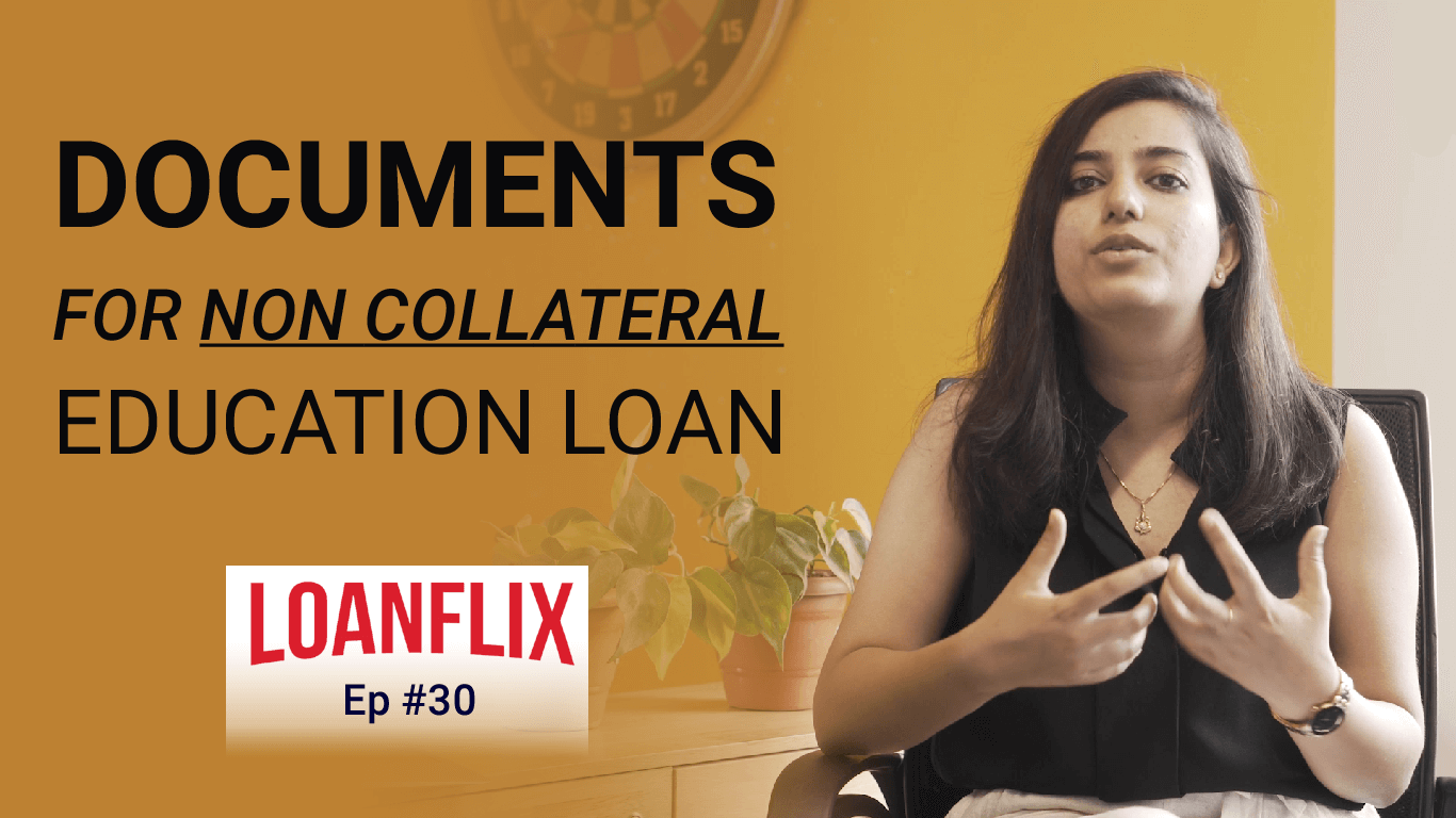 Documents For Non Collateral Education Loan cover pic