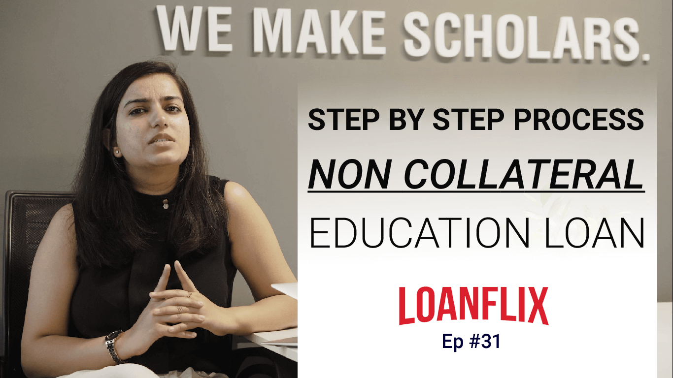 Applying for Non collateral education loan: Step by Step process