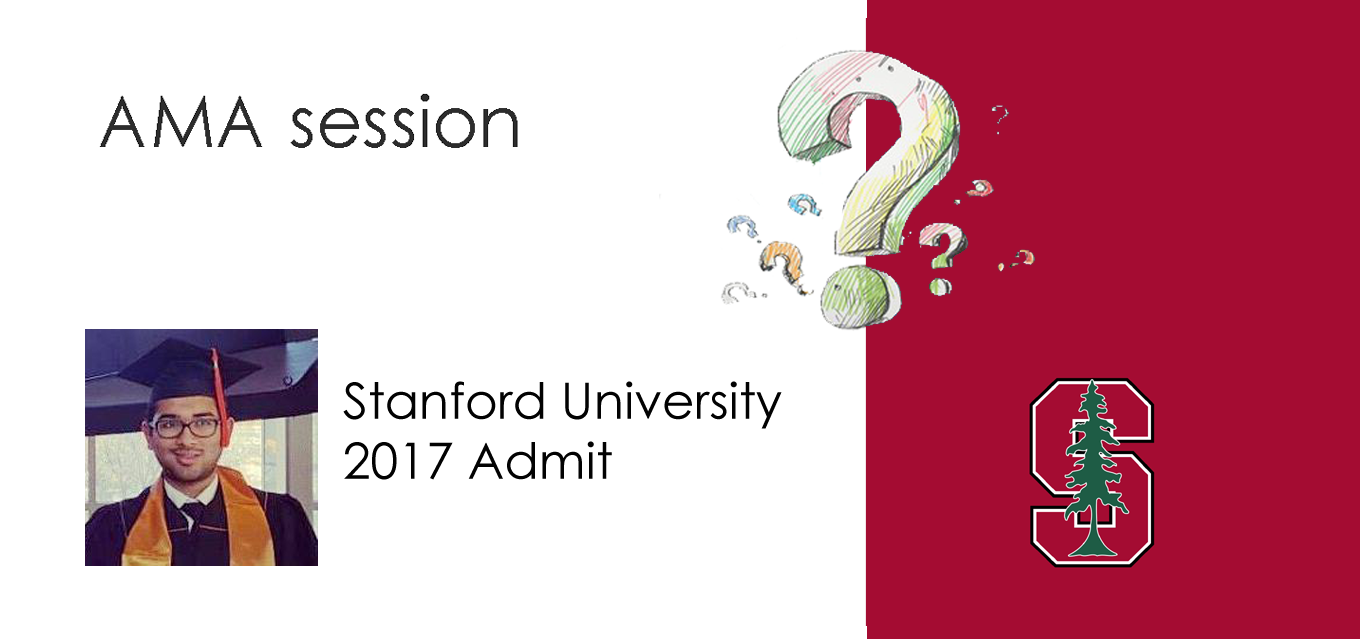 AMA session with Ujjwal Dalmia (2017 Admit at Stanford University)