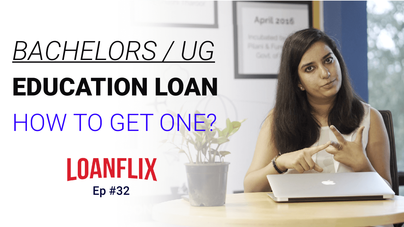 Abroad Education Loan for Bachelors Studies- Details to know cover pic