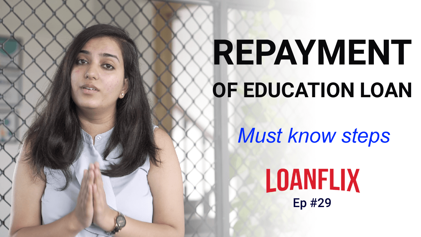 Education Loan Repayment Process - Steps To Know