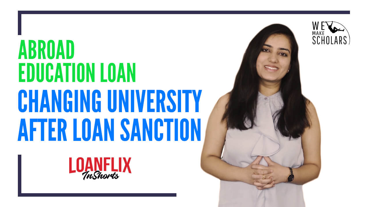 Modifying Education Loan Details: How To Change University After Loan Sanction cover pic