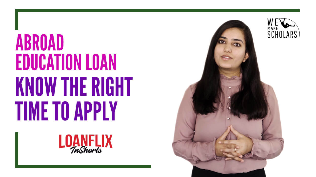 When to Apply For a Study Abroad Education Loan in India? cover pic